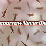 Tomorrow Never Dies - Title