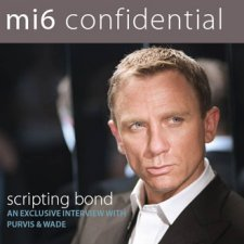 007 writers interviewed in 'MI6 Confidential' no.24
