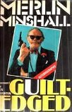 Merlin Minshall Guilt-Edged