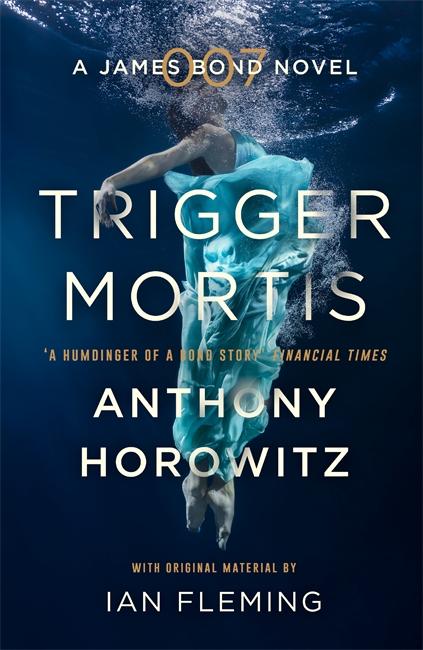 Anthony Horowitz Trigger Mortis paperback cover